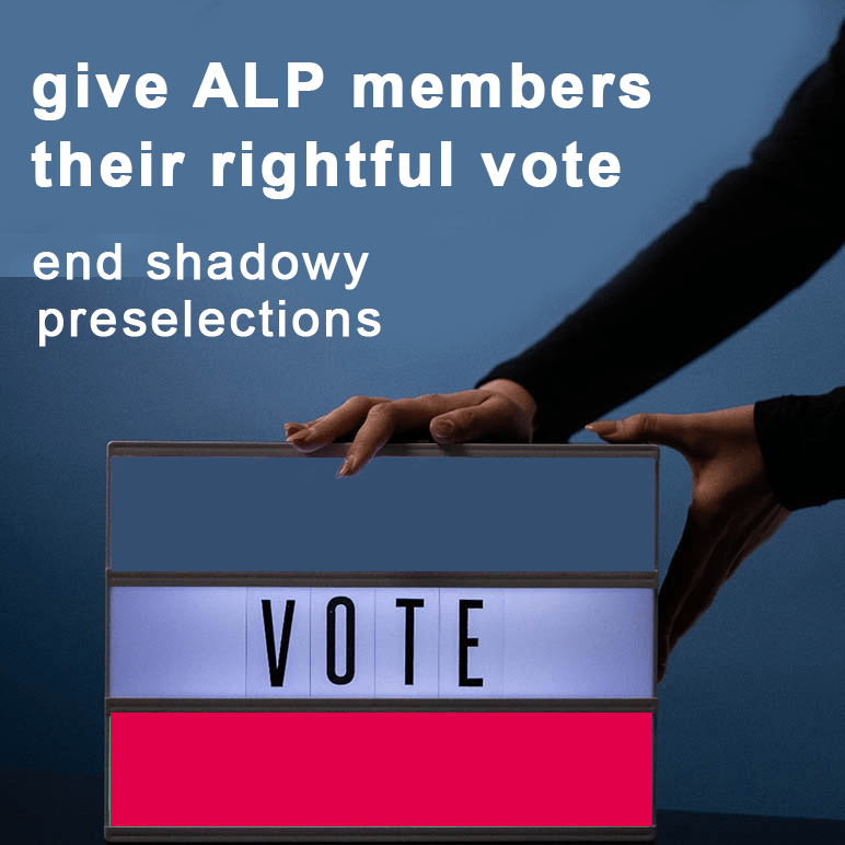 Give ALP members their rightful vote